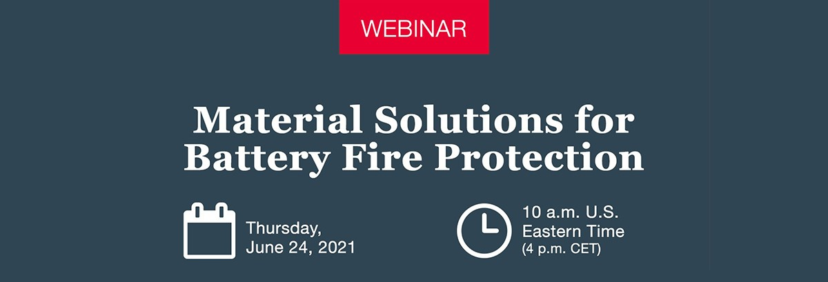 webinar on Material Solutions for Battery Fire Protection